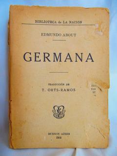 Germana Por Edmundo About B. De La Nacion 1918