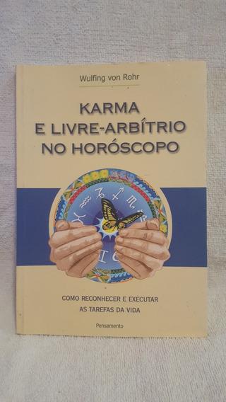 Livro Karma E Livre Arbítrio No Horóscopo