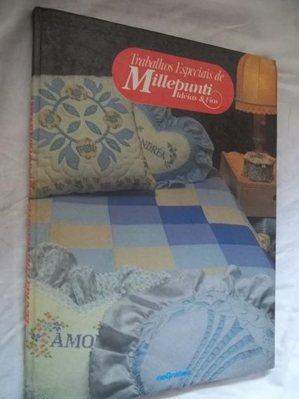 Trabalhos Especiais De Millepunti Ideias E Fios Livro Arte