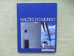 Livro Nações Do Mundo Espanha