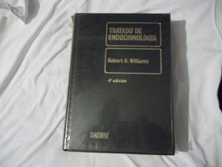 Libro Tratado De Endocrinología, Robert H. Williams 4ta. Ed.