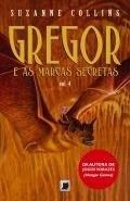 Livro Gregor E As Marcas Secretas Vol. 4 Suzanne Collins