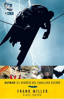 Batman El Regreso Del Caballero Oscuro, Miller, Ed. Ecc