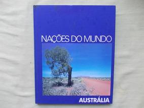 Livro Nações Do Mundo Austrália