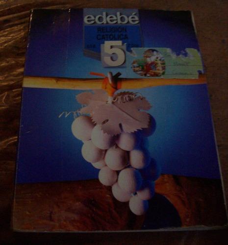 Libro De Religion Catolica 5 Egb 2º Ciclo  Editorial Edebe