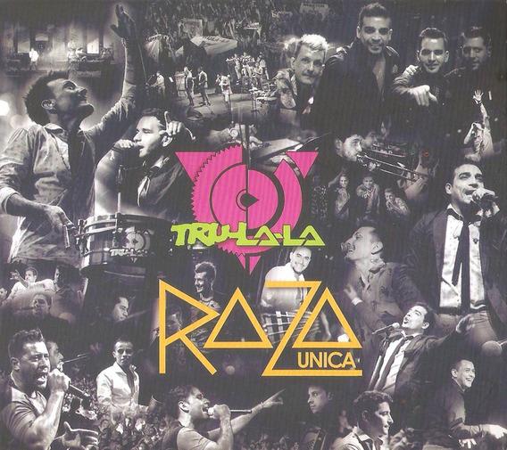 Tru La La - Raza Unica Cd 2016 - Los Chiquibum