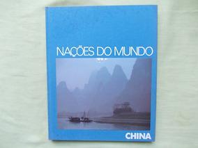 Livro Nações Do Mundo China