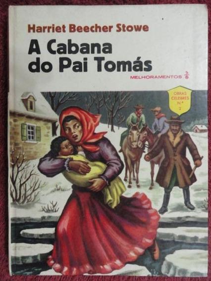 A Cabana Do Pai Tomás - 1959 Livro Raro E Antigo