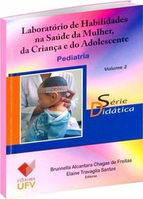 Laboratório De Habilidades Na Saúde Da Mulher, Da Criança E