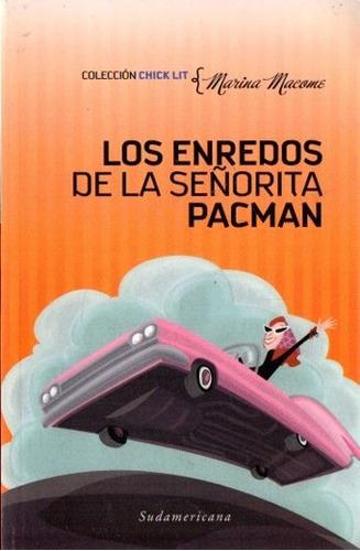 Marina Macome - Los Enredos De La Señorita Pacman -chick Lit