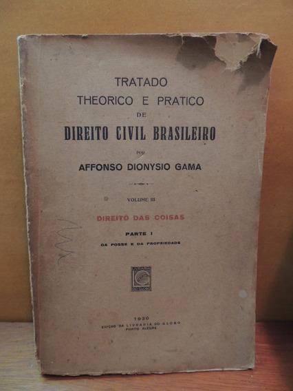 Livro Antigo Direito Civil Brasileiro Affonso Dionysio Gama