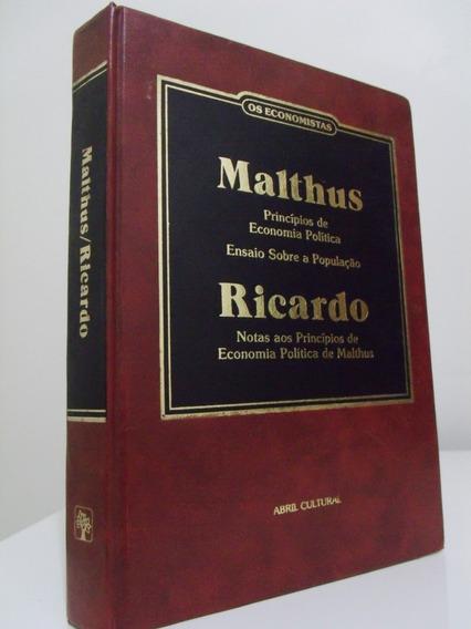 Livro - Os Economistas - Malthus, Ricardo