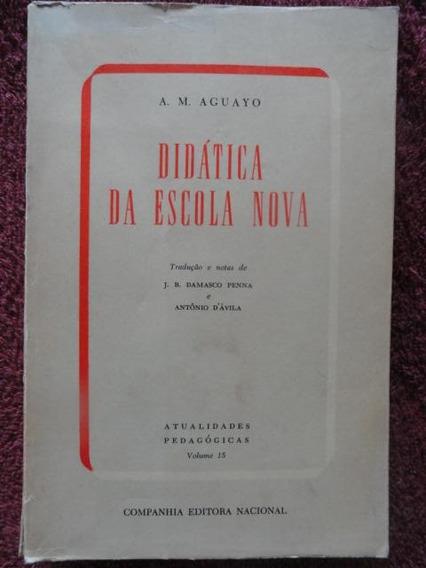 Didática Da Escola Nova - Pedagogia - Professor - Educação