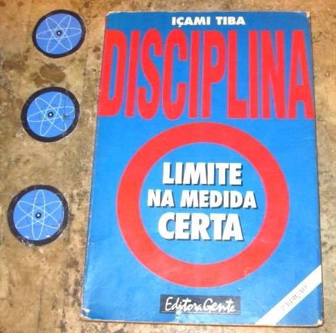 Livro Disciplina Limite Medida Certa - Içami Tiba