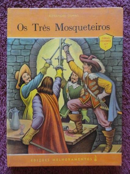 Os Três Mosqueteiros - Livro Raro Antigo - Obras Célebres