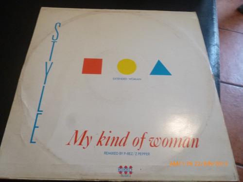 Vinilo Lp Style -  My Kind Of Woman (u433