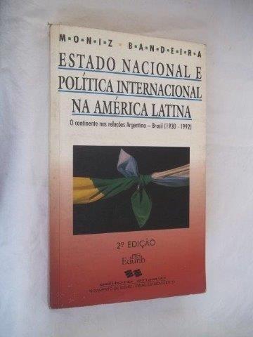 Estado Nacional E Politica Internacional Na America Latina