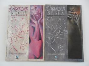 Orquídea Negra! Mini Série Em 3 Edições! Ed. Globo 1989!