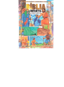 Bíblia Infantil E Seus Heróis - 2013 - Ed. Geográfica