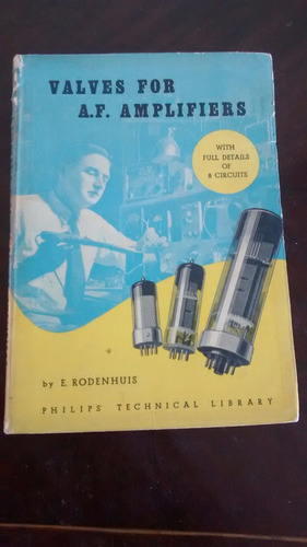 Libro Manual De Valves For A.f. Amplifiers E. Rodenhuis(218