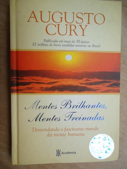 Livro - Mentes Brilhantes Mentes Treinadas - Augusto Cury
