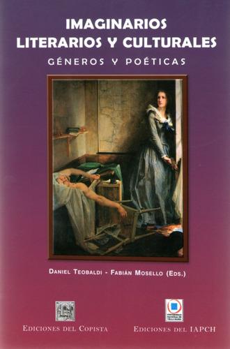 Imagen 1 de 1 de Imaginarios Literarios Y Culturales. Daniel Teobaldi (co)