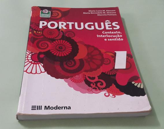 Português Contexto, Interlocução E Sentido 1 - Moderna