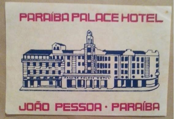 Etiqueta De Mala Antiga Paraiba Palace Hotel João Pessoa Pb