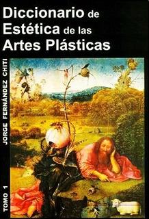 Diccionario De Estetica De Las Artes Plasticas 2 Tomos Chiti