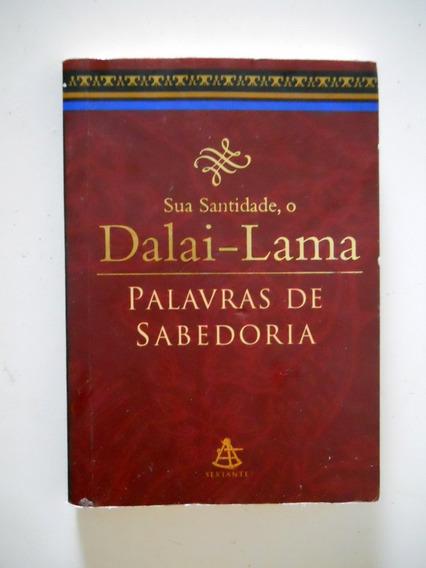 Sua Santidade, O Dalai-lama - Palavras De Sabedoria