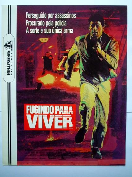 Cartazete/sinopse Do Filme Fugindo Para Viver Não É Dvd
