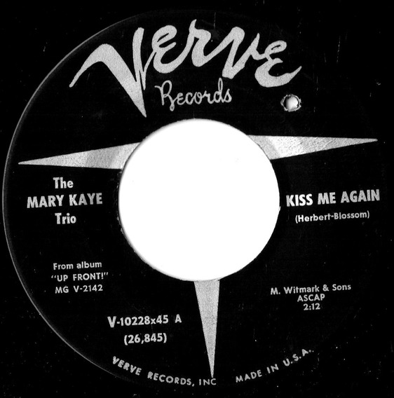 The Mary Kaye Trio Kiss Me Again - Simple 1960 Made In Usa