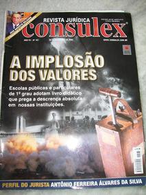 Revista Consulex Nº 161 - A Implosão Dos Valores