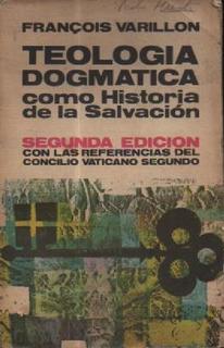 Teologia Dogmatica Como Historia De La Salvacion Varillon