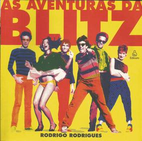 Livro As Aventuras Da Blitz - Rodrigo Rodrigues - Semi-novo