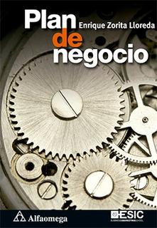 Libro Plan De Negocio Autor: Zorita Lloreda, Enrique