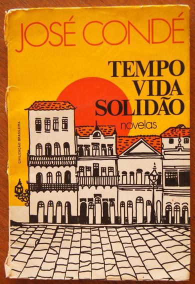 Livro Tempo Vida Solidão: Novelas - José Condé