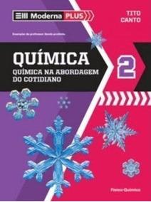 Livro Moderna Plus. Química 2 Tito Canto