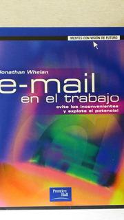 Libro E-mail En El Trabajo Jonathan Whelan