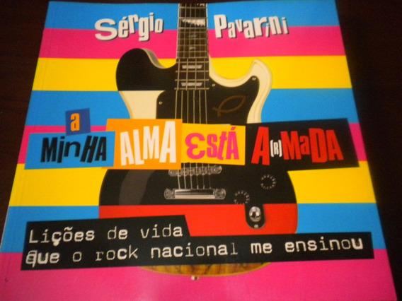 Livro A Minha Alma Está Amada (armada) O Rock Me Ensinou
