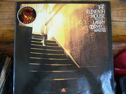 The Eleventh House Present Larry Coryell