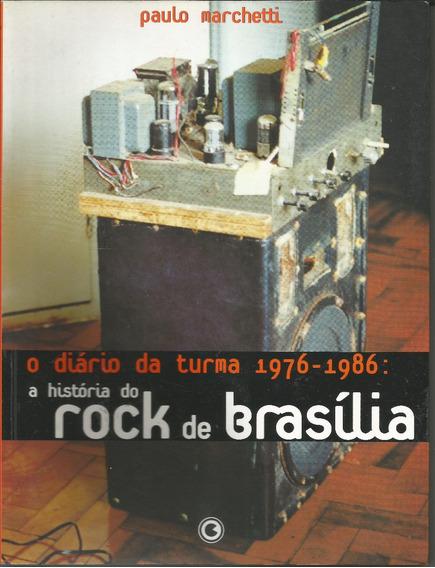 Livro O Diário Da Turma - A História Do Rock De Brasília