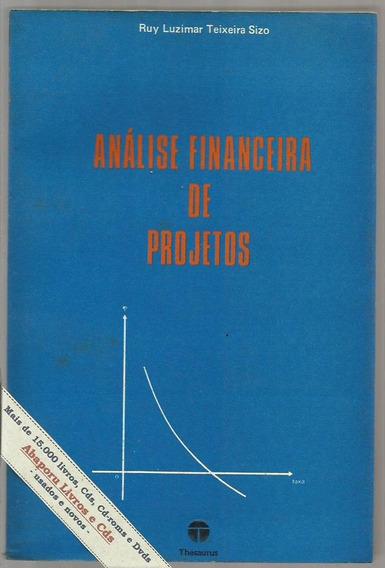 Análise Financeira De Projetos - Ruy L T Sizo