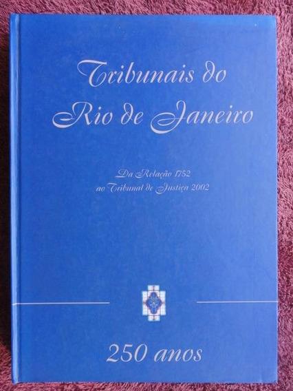 Tribunais Do Rio De Janeiro - História - Arquitetura