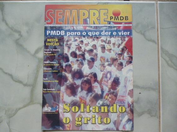 Revista Sempre Pmdb Ano 1 Número 1 Ano 2001