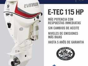 Motor Fuera De Borda Evinrude E-tec 115 Hp 2018 0km