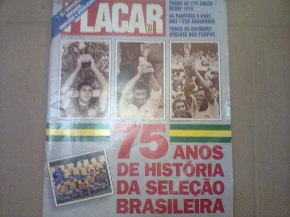 Revista Placar 75 Anos De História Da Seleção Brasileira