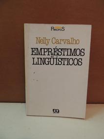 Livro Empréstimos Linguísticos Nelly Carvalho