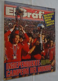 El Grafico Nº 3401 - Independiente Campeon Del Mundo 1984