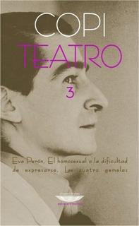 Teatro 3, Copi, Ed. Cuenco De Plata